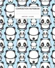 Composition Notebook: Panda Wide Ruled Notebook Cover Image
