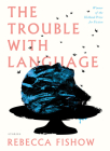 The Trouble with Language Cover Image