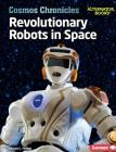 Revolutionary Robots in Space Cover Image