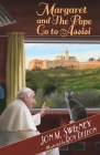 Margaret and the Pope Go to Assisi (The Pope's Cat) Cover Image