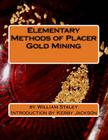 Elementary Methods of Placer Gold Mining Cover Image