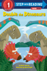 Double the Dinosaurs: A Math Reader (Step into Reading) Cover Image