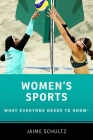 Women's Sports: What Everyone Needs to Know(r) Cover Image