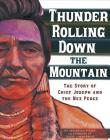 Thunder Rolling Down the Mountain: The Story of Chief Joseph and the Nez Perce (Graphic Library: American Graphic) Cover Image