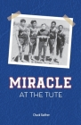 Miracle at the Tute Cover Image