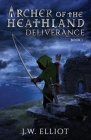 Archer of the Heathland: Deliverance Cover Image