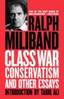 Class War Conservatism: And Other Essays Cover Image