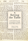 Setting the Table: An Introduction to the Jurisprudence of Rabbi Yechiel Mikhel Epstein's Arukh Hashulhan Cover Image