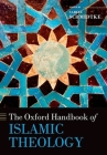 The Oxford Handbook of Islamic Theology Cover Image