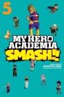 My Hero Academia: Smash!!, Vol. 5 Cover Image