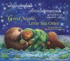 Good Night, Little Sea Otter (Burmese/Eng) Cover Image