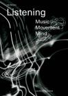 Nik Bärtsch: Listening: Music - Movement - Mind Cover Image