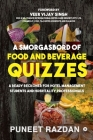 A Smorgasbord of Food and Beverage Quizzes: A Ready Reckoner for Hotel Management Students and Hospitality Professionals Cover Image