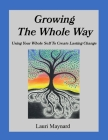 Growing the Whole Way Cover Image