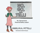 No, Go, and Tell!: Ms. Clementine's Personal Safety Lesson Cover Image