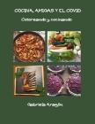 Cocina, Amigas y el COVID Cover Image