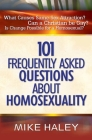 101 Frequently Asked Questions about Homosexuality Cover Image