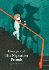 George and His Nighttime Friends Cover Image