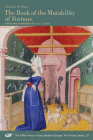 Christine de Pizan: The Book of the Mutability of Fortune (MEDIEVAL & RENAIS TEXT STUDIES #514) Cover Image