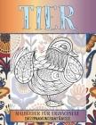 Malbücher für Erwachsene - Entspannungsanfänger - Tier Cover Image
