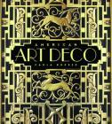 American Art Deco: Modernistic Architecture and Regionalism Cover Image