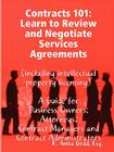 Contracts 101: Learn to Review and Negotiate Services Agreements (including intellectual property licensing) Cover Image