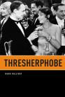 Thresherphobe (Phoenix Poets) Cover Image