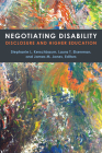 Negotiating Disability: Disclosure and Higher Education (Corporealities: Discourses Of Disability) Cover Image