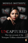 Uncaptured: The True Account of the Nenegate/Trillian Whistleblower Cover Image