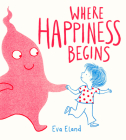 Where Happiness Begins Cover Image