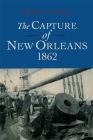 The Capture of New Orleans 1862 Cover Image