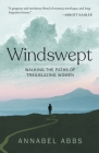 Windswept: Walking the Paths of Trailblazing Women Cover Image
