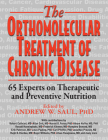 Orthomolecular Treatment of Chronic Disease: 65 Experts on Therapeutic and Preventive Nutrition Cover Image