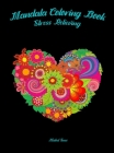Mandala Coloring Book: Stress Relieving for Adults/ Relaxation Coloring Book Cover Image