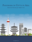 Panorama di Città in Asia Libro da Colorare per Adulti 1 & 2 Cover Image
