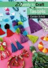 20 to Craft: Tassels (Twenty to Make) Cover Image