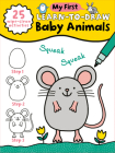 My First Learn-To-Draw: Baby Animals Cover Image