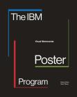 The IBM Poster Program: Visual Memoranda Cover Image