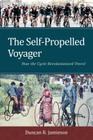 The Self-Propelled Voyager: How the Cycle Revolutionized Travel Cover Image