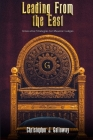 Leading From the East: Innovative Strategies for Masonic Lodges Cover Image