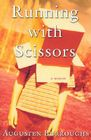Running with Scissors: A Memoir Cover Image