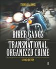 Biker Gangs and Transnational Organized Crime Cover Image