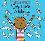 El Coleccionista de Palabras (The Word Collector) Cover Image