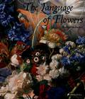 The Language of Flowers: Symbols and Myths Cover Image