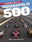 The Winning Cars of the Indianapolis 500 Cover Image