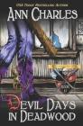 Devil Days in Deadwood (Deadwood Humorous Mystery #11) Cover Image