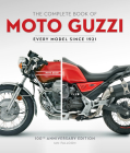 The Complete Book of Moto Guzzi: 100th Anniversary Edition Every Model Since 1921 (Complete Book Series) Cover Image