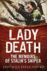 Lady Death: The Memoirs of Stalin's Sniper (Greenhill Sniper Library) Cover Image
