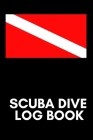 Scuba Dive Log Book: Diver Pro Logbook with World Map, for Beginner, Intermediate, and Experienced Divers, for logging over 100 dives. Cover Image