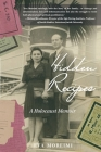 Hidden Recipes: A Holocaust Memoir Cover Image